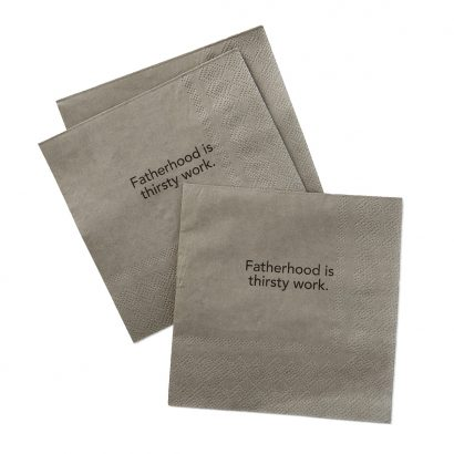 Fatherhood Is Thirsty Work Beverage Napkin